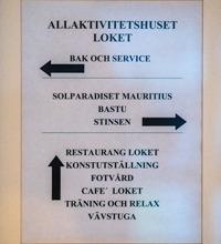 Text på skylt, allaktivitetshuset Loket i Emmaboda
